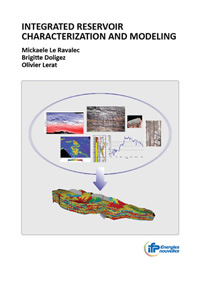 Integrated Reservoir Characterization and Modeling