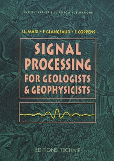Signal processing for geologists and geophysicists